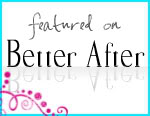 Featured On Better After Blog